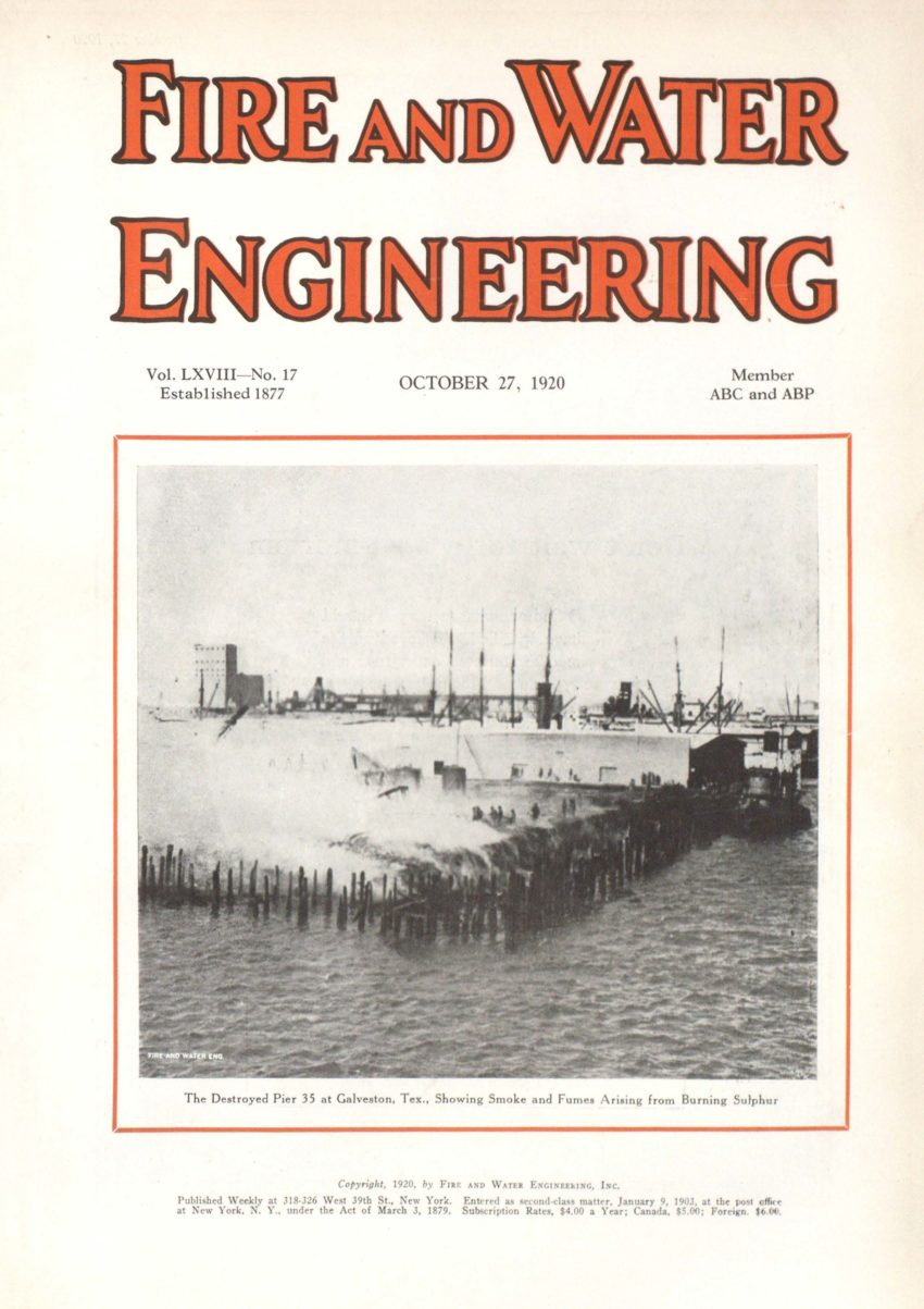 Fire and Water Engineering's October 27, 1920 cover featured  Great Galveston Wharf fire.